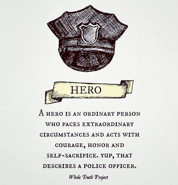 Hero. Police officer.