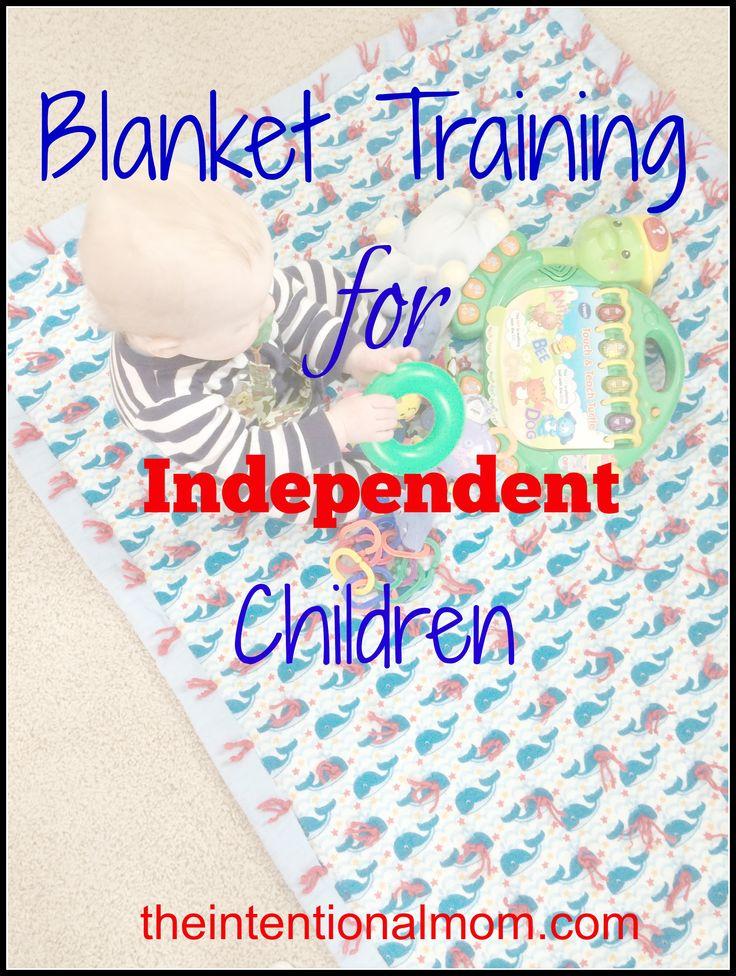 Blanket Training for Independent Children