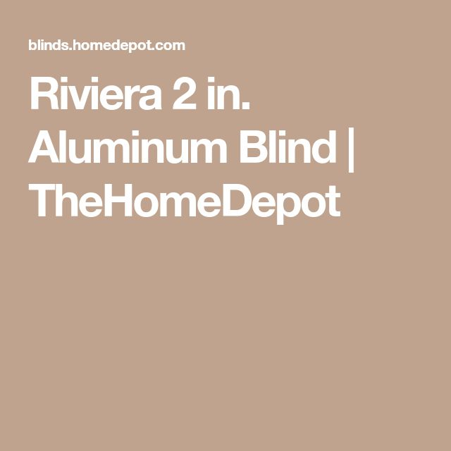 Riviera 2 in. Aluminum Blind | TheHomeDepot