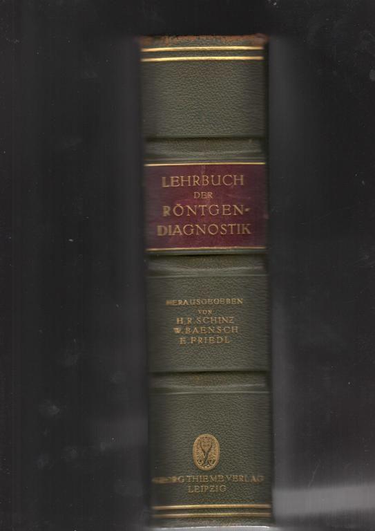 Lehrbuch Der Rontgendiagnostik H.R.Schinz 1928 r