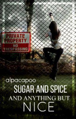 Sugar, Spice and Anything But Nice (on Wattpad) https://www.wattpad.com/149043297?utm_source=ios&utm_medium=pinterest&utm_content=share_reading&wp_page=reading&wp_originator=3AitL0W%2BK0rrLwAJSTWCs6A5h4N8EWuf9JSJeoWjpWt4xxYSR6qerw1650KOikVEK5S9plBnl5ISeS6ZanH7tBrnPTBe56m5JB7m26eb8zeHzSoKKmMHIY5BAOo29%2F7a #action #Action #amreading #books #wattpad