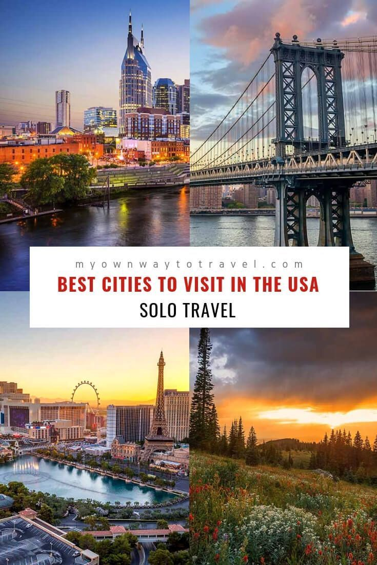 Best Places To Travel Alone In The Us My Own Way To Travel Safest Places To Travel Best Places To Travel Travel Alone