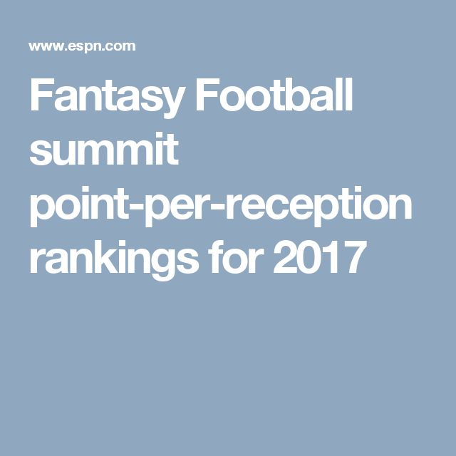 Fantasy Football summit point-per-reception rankings for 2017