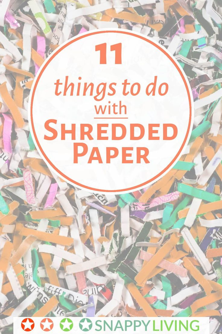 11 things to do with shredded paper cas creative and junk mail. Black Bedroom Furniture Sets. Home Design Ideas