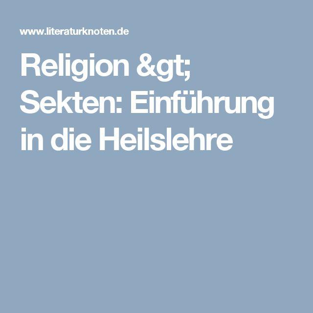 Religion > Sekten: Einführung in die Heilslehre