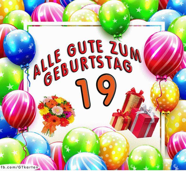 Geburtstagswünsche 19 Geburtstag