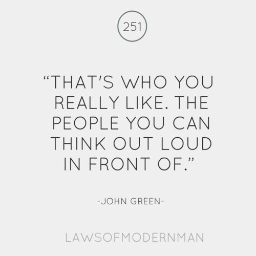 Seems so true for the introvert, since thinking out loud can feel vulnerable - if we do it, we must feel safe, ie, we really like you :-)