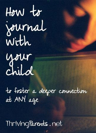 Journaling with your child gives them a safe place to share what's on their mind and in their heart. You can begin this with toddlers and continue through the teen years. Here's how,