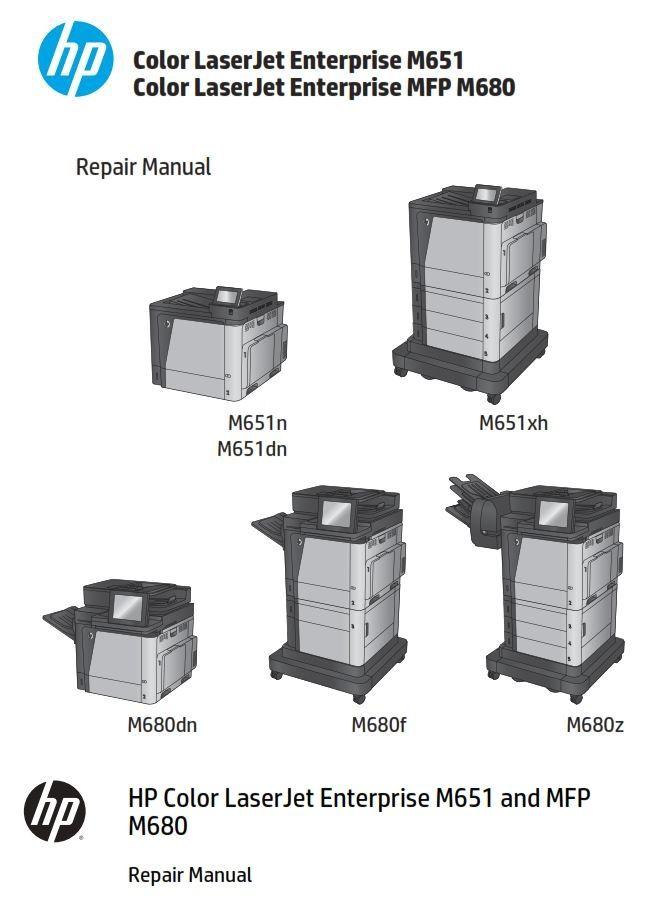 Hp Laserjet M651n Enterprise Color Printer Service Manual And Repair Instructions Repair Printer Enterprise