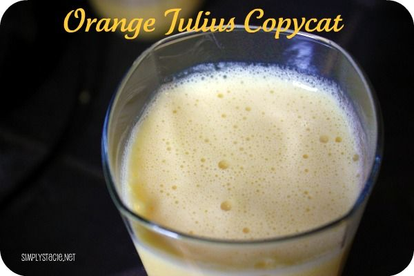 Orange Julius Copycat Recipe #oldschool