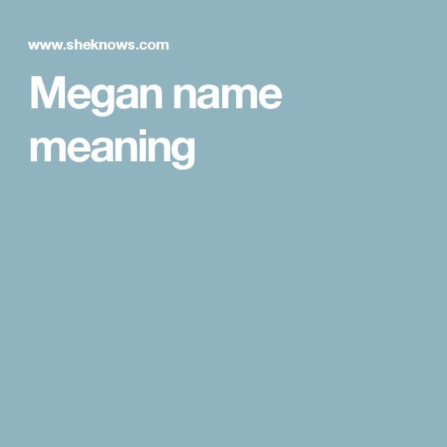 Megan name meaning