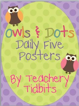 These posters coordinate with the Owls and Dots classroom theme set. Do you Daily Five#Repin By:Pinterest++ for iPad#