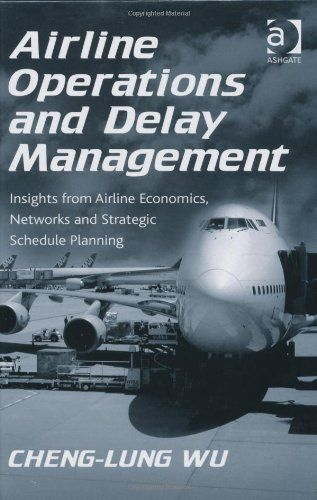 Airline Operations and Delay Management by Cheng-Lung Wu. $112.23. Publication: March 1, 2010. Publisher: Ashgate (March 1, 2010). 256 pages. Author: Cheng-Lung Wu