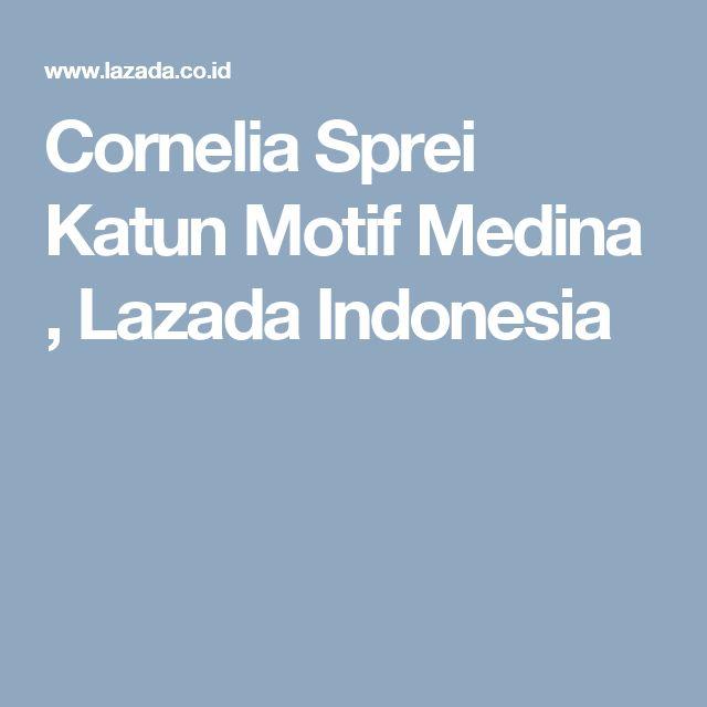 Cornelia Sprei Katun Motif Medina , Lazada Indonesia