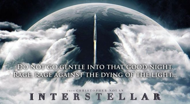 Interstellar Poem: Do not go gentle into the good night