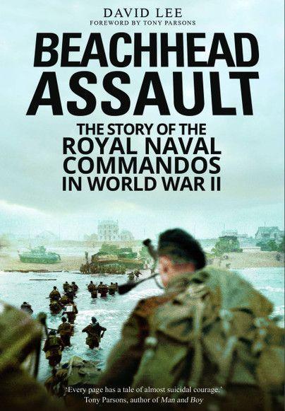 Beachhead Assault - http://www.pen-and-sword.co.uk/Beachhead-Assault-Paperback/p/13256