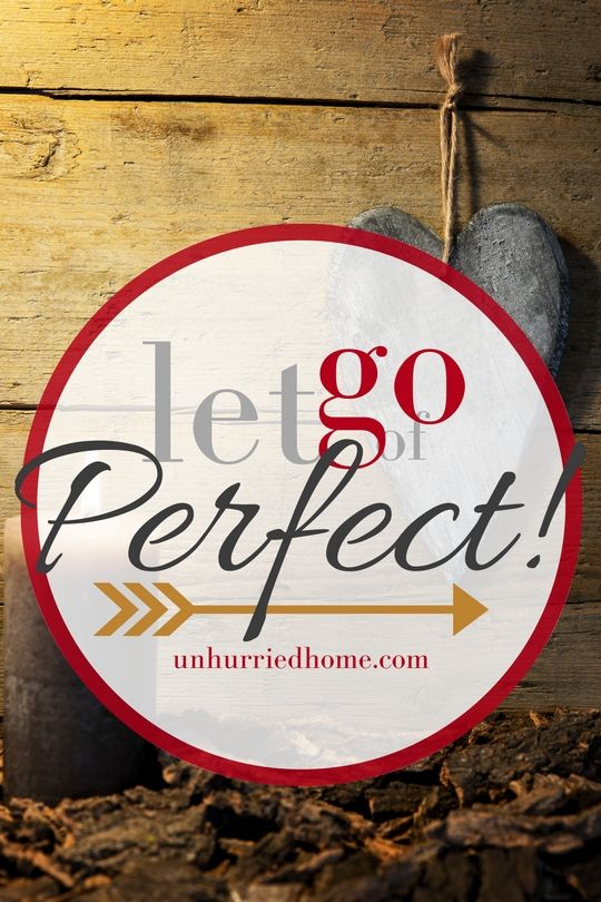 Let Go of Perfect