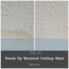 How to touch up textured ceiling paint.  Fix paint mistakes, without repainting your entire ceiling!