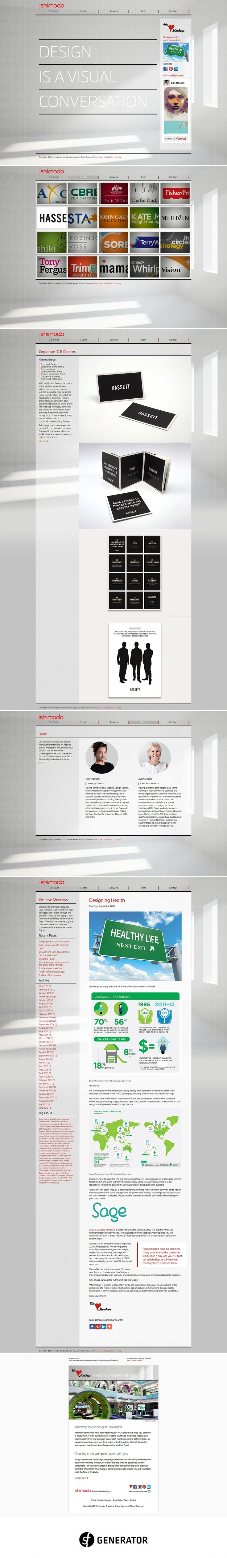 Web development of the Ishimodo brand agency website, portfolio and email template, using the Adobe Business Catalyst CMS (Content Management System). Provided with initial concepts from designer Anna Kortekaas, SF Generator help develop the specification for the website, interpreting the design and extrapolating it for full development. The driving aim for the project was to communicate the knowledge and strength of the Ishimodo team and it's services. - created via https://pinthemall.net