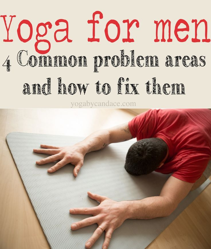 4 common problems men have in yoga, and how to fix them. #yoga #zen
