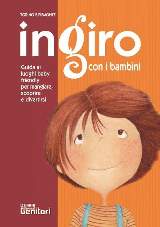 http://www.piemonteterradelgusto.com/attualit%C3%A0/item/514-in-giro-con-i-bambini.html