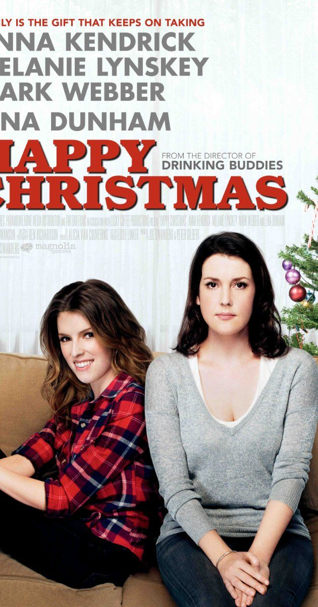 Directed by Joe Swanberg.  With Anna Kendrick, Melanie Lynskey, Mark Webber, Lena Dunham. After a break up, Jenny moves in with writer Kelly, her filmmaker husband, and their child. Despite a rocky start, Jenny's influence helps Kelly realize that an evolution in her life, career and relationship is necessary for her happiness.