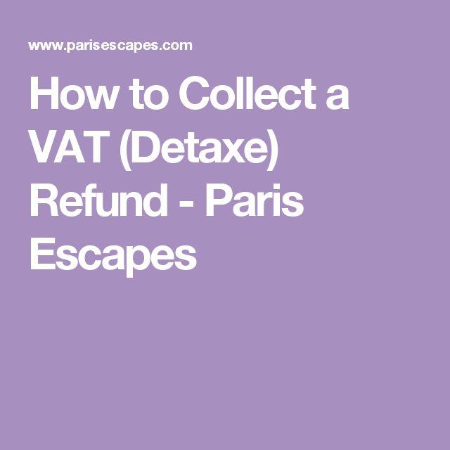 How to Collect a VAT (Detaxe) Refund - Paris Escapes