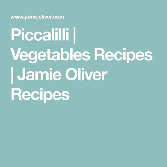 Piccalilli | Vegetables Recipes | Jamie Oliver Recipes