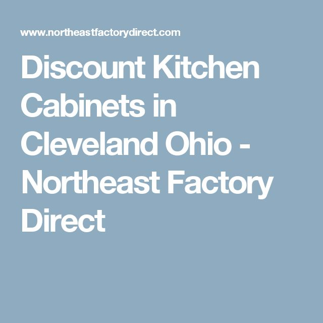 Best 25 discount kitchen cabinets ideas on pinterest for Cheap kitchen cabinets in ohio