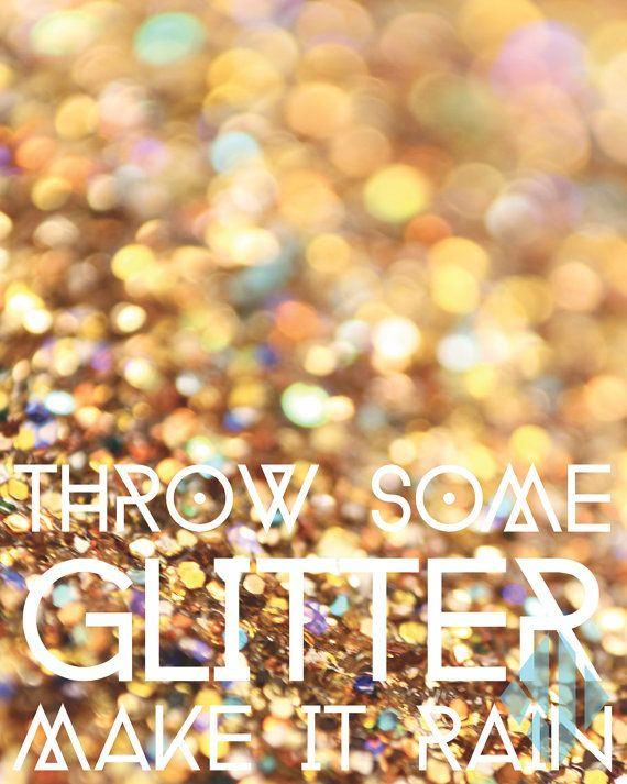 Throw Some Glitter Make It Rain Kesha Lyrics Instant by KikiLees, $5.00