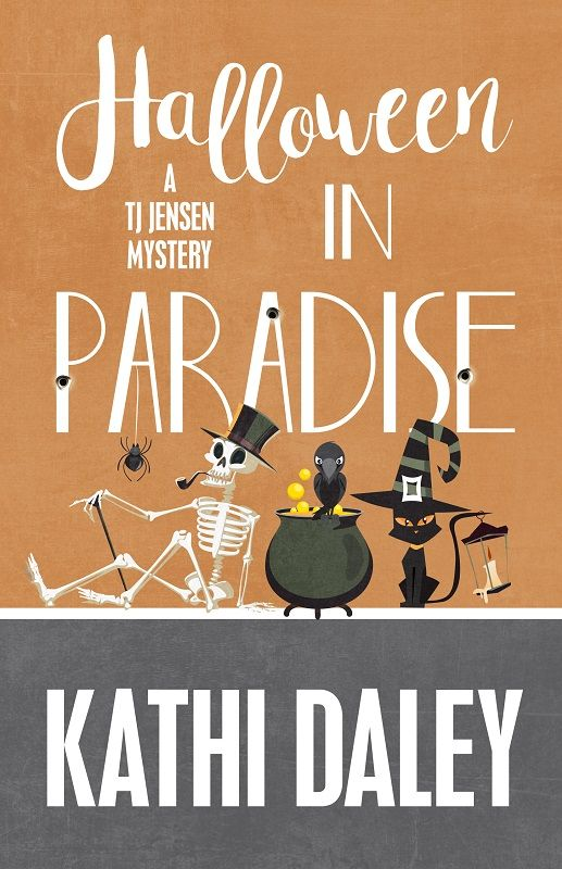 Halloween In Paradise A Tj Jensen Mystery Book Kathi Daley Description The Midst Of Annual Frenzy Finds Herself Pulled Into Series