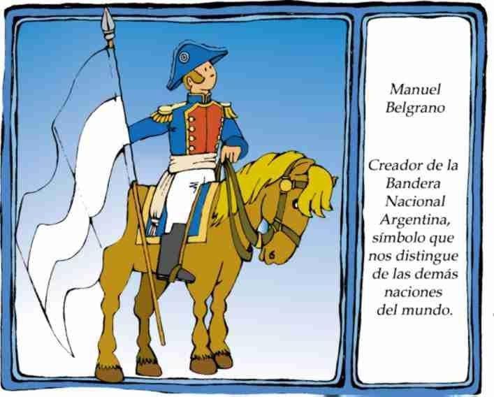 El Rincon De La Infancia Historia De Belgrano Para Los Más Chiquitos Manuel Belgrano Bandera Nacional Argentina Día De La Bandera