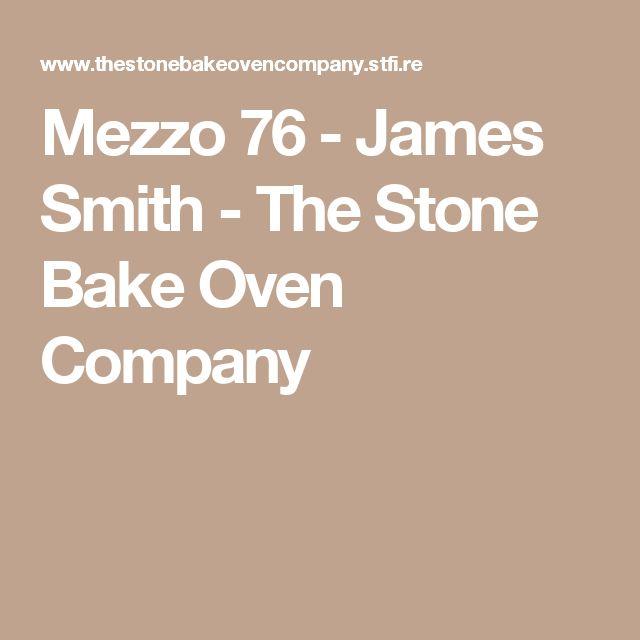 Mezzo 76 - James Smith - The Stone Bake Oven Company