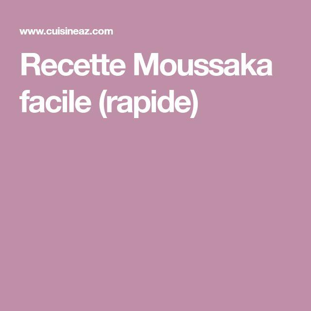 Recette Moussaka facile (rapide)