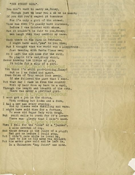 Despite being written by Bonnie Parker (one half on the infamous outlaws Bonnie and Clyde) this is an amazing beautiful poem
