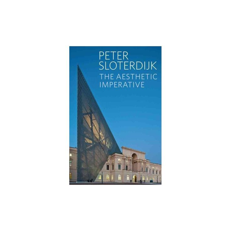 Aesthetic Imperative : Writings on Art (Paperback) (Peter Sloterdijk)