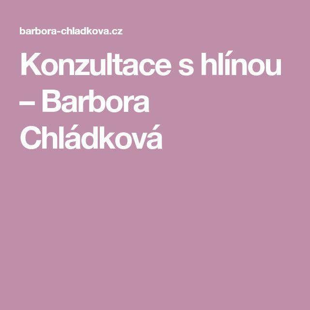 Konzultace s hlínou – Barbora Chládková