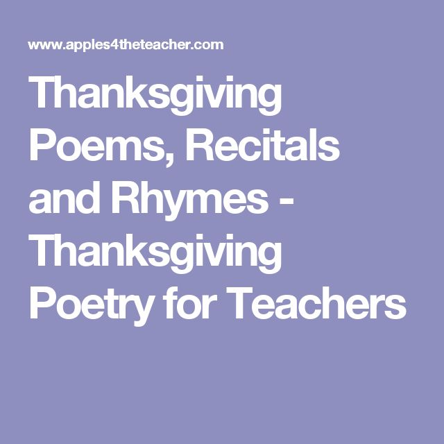 Thanksgiving Poems, Recitals and Rhymes - Thanksgiving Poetry for Teachers
