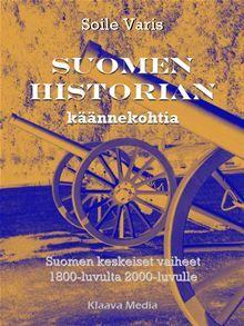 Suomen historian käännekohtia kertoo kaikki olennaiset vaiheet Suomen kehityksestä 1800-luvulta 2000-luvulle. Kirjassa käsitelty historiallinen ajanjakso koostuu Ruotsin vallan…  read more at Kobo.