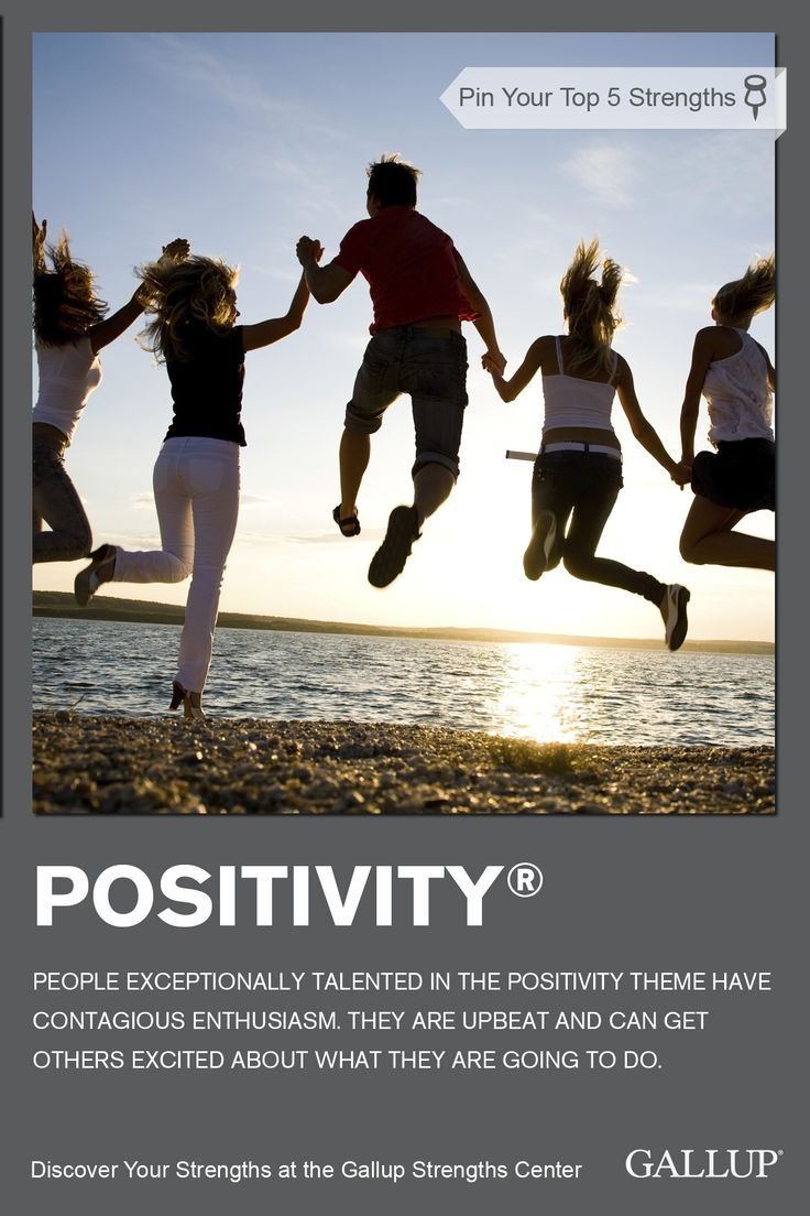 Contagious enthusiasm and an upbeat attitude are signs of the Positivity strength. Discover your strengths at Gallup Strengths Center. www.gallupstrengthscenter.com