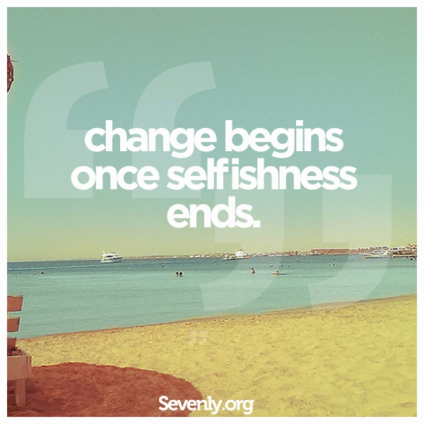 Let the CHANGE begin!: Sayings, Life, Quotes, Change, Truth, Wisdom, True, Word, Things