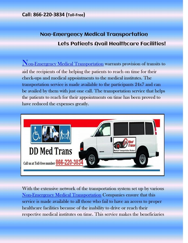 Non emergency medical transportation lets patients avail