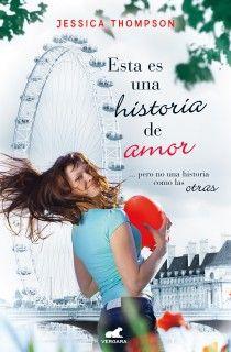 Esta es una historia de amor - Jessica Thompson (This is a love story)