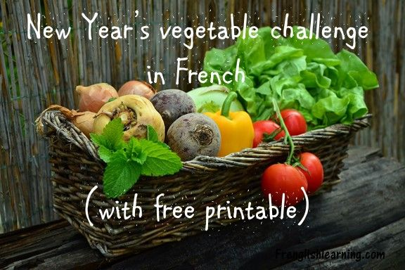 New Year's vegetable challenge in French (with free printable)