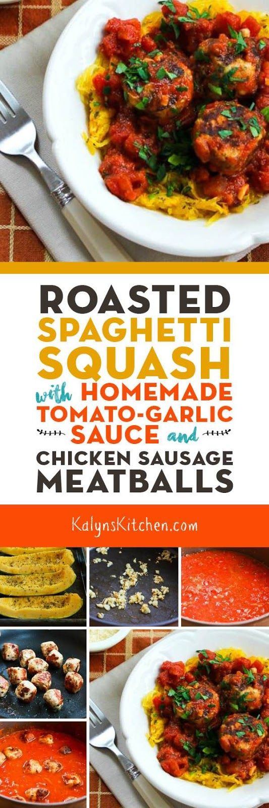 Roasted Spaghetti Squash with Homemade Tomato-Garlic Sauce and Chicken Sausage Meatballs