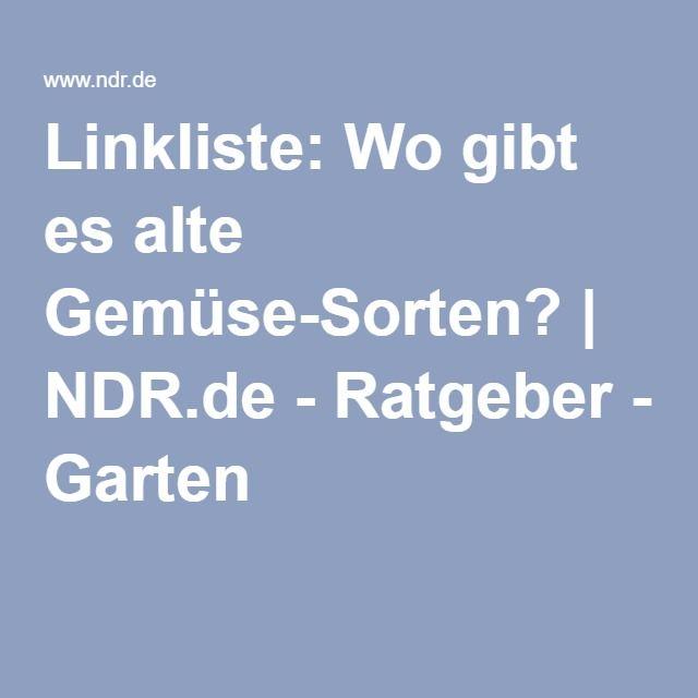 Linkliste: Wo gibt es alte Gemüse-Sorten? | NDR.de - Ratgeber - Garten