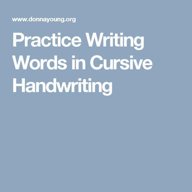 Practice Writing Words in Cursive Handwriting