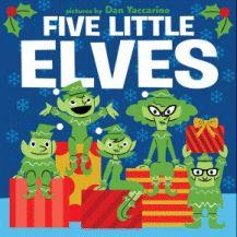 Five Little Elves - Dan Yaccorino