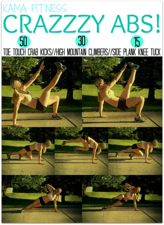 The Workout:  50 Toe Touch Crab Kicks 30 High Mountain Climbers 15 Side Plank Knee Tuck {per side}
