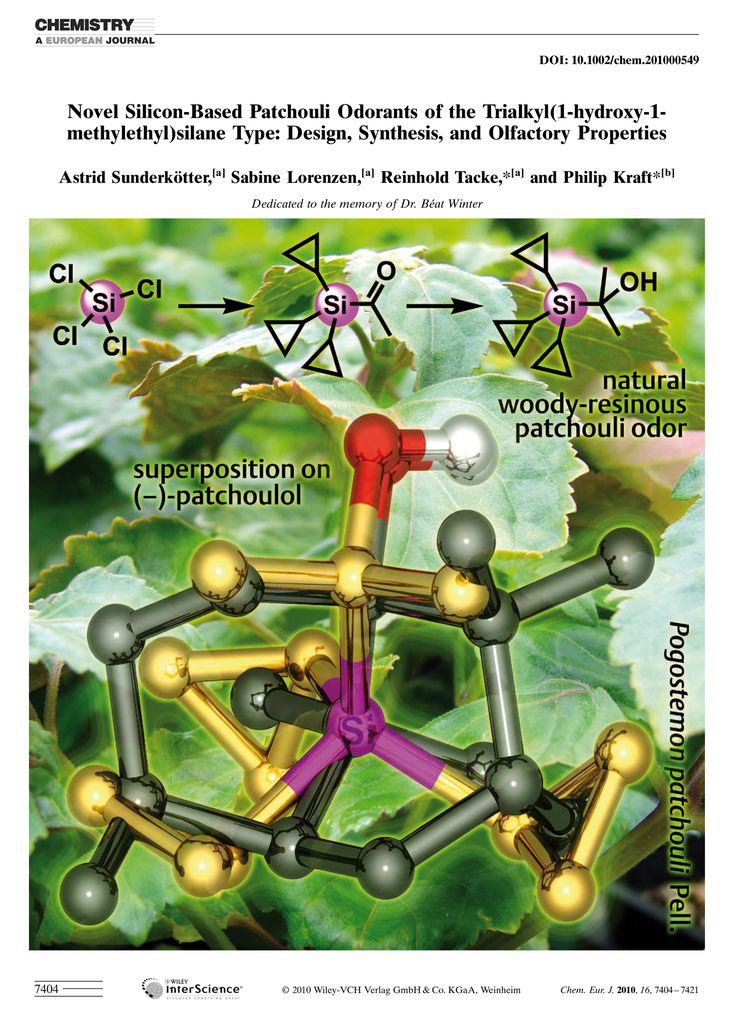Astrid Sunderkötter, Sabine Lorenzen, Reinhold Tacke, Philip Kraft, Novel Silicon-Based Patchouli Odorants of the Trialkyl(1-hydroxy-1-methylethyl)silane Type: Design, Synthesis, and Olfactory	Properties, Chem. Eur. J. 2010, 16, 7404–7421. DOI: 10.1002/chem.201000549